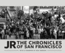 JR: The Chronicles of San Francisco - eBook