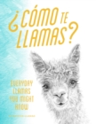 Como te llamas? : Everyday Llamas You Might Know - eBook