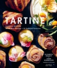 Tartine : A Classic Revisited: 68 All-New Recipes + 55 Updated Favorites - Book