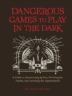 Dangerous Games to Play in the Dark - eBook