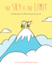The Sky Is the Limit : A Celebration of All the Things You Can Do - eBook