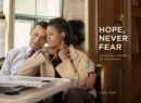 Hope, Never Fear : A Personal Portrait of the Obamas - Book