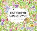 Have You Ever Seen a Flower? - eBook