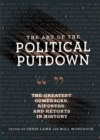 The Art of the Political Putdown : The Greatest Comebacks, Ripostes, and Retorts in History - eBook