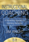 Instructional Coaching : A Partnership Approach to Improving Instruction - eBook