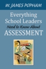Everything School Leaders Need to Know About Assessment - eBook