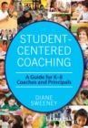 Student-Centered Coaching : A Guide for K-8  Coaches and Principals - eBook