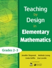 Teaching by Design in Elementary Mathematics, Grades 2-3 - eBook