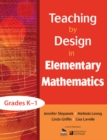 Teaching by Design in Elementary Mathematics, Grades K-1 - eBook