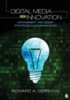 Digital Media and Innovation : Management and Design Strategies in Communication - Book