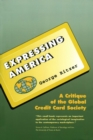 Expressing America : A Critique of the Global Credit Card Society - eBook