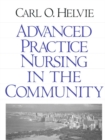 Advanced Practice Nursing in the Community - eBook