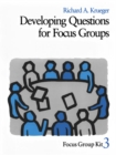 Developing Questions for Focus Groups - eBook