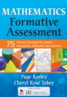 Mathematics Formative Assessment, Volume 1 : 75 Practical Strategies for Linking Assessment, Instruction, and Learning - eBook