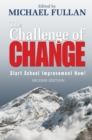 The Challenge of Change : Start School Improvement Now! - eBook