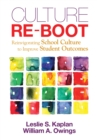 Culture Re-Boot : Reinvigorating School Culture to Improve Student Outcomes - eBook
