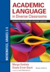 Academic Language in Diverse Classrooms: Mathematics, Grades 3-5 : Promoting Content and Language Learning - eBook