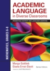 Academic Language in Diverse Classrooms: Mathematics, Grades 6-8 : Promoting Content and Language Learning - eBook