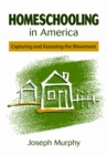 Homeschooling in America : Capturing and Assessing the Movement - eBook