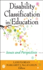 Disability Classification in Education : Issues and Perspectives - eBook