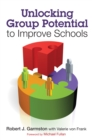 Unlocking Group Potential to Improve Schools - eBook
