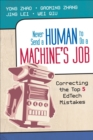 Never Send a Human to Do a Machine's Job : Correcting the Top 5 EdTech Mistakes - eBook