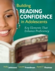 Building Reading Confidence in Adolescents : Key Elements That Enhance Proficiency - eBook