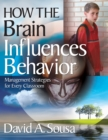 How the Brain Influences Behavior : Management Strategies for Every Classroom - eBook