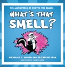 What's That Smell? : The Adventures of Scotty the Skunk - eBook