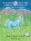 In Search of the Great Spirit Moose in the Shadows of Mount Katahdin - eBook