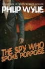 The Spy Who Spoke Porpoise - eBook