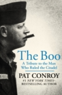 The Boo : A Tribute to the Man Who Ruled the Citadel - eBook