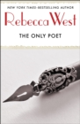 The Only Poet : and Short Stories - eBook