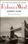 Harriet Hume : A London Fantasy - eBook