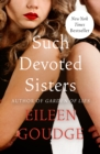 Such Devoted Sisters - eBook