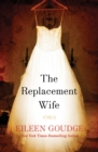 The Replacement Wife - eBook