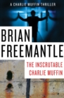 The Inscrutable Charlie Muffin - eBook