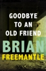 Goodbye to an Old Friend - eBook