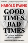 Good Times, Bad Times : With a New Preface by the Author - eBook