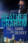 Tall, Dark, and Deadly - eBook