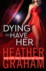 Dying to Have Her - eBook