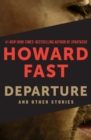 Departure : And Other Stories - eBook