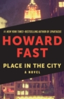 Place in the City : A Novel - eBook