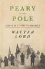 Peary to the Pole - eBook