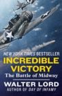 Incredible Victory : The Battle of Midway - eBook