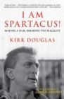 I Am Spartacus! : Making a Film, Breaking the Blacklist - eBook