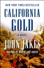 California Gold : A Novel - eBook