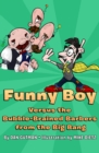 Funny Boy Versus the Bubble-Brained Barbers from the Big Bang - eBook