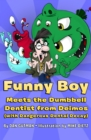 Funny Boy Meets the Dumbbell Dentist from Deimos (with Dangerous Dental Decay) - eBook