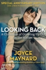 Looking Back : A Chronicle of Growing Up Old in the Sixties - eBook